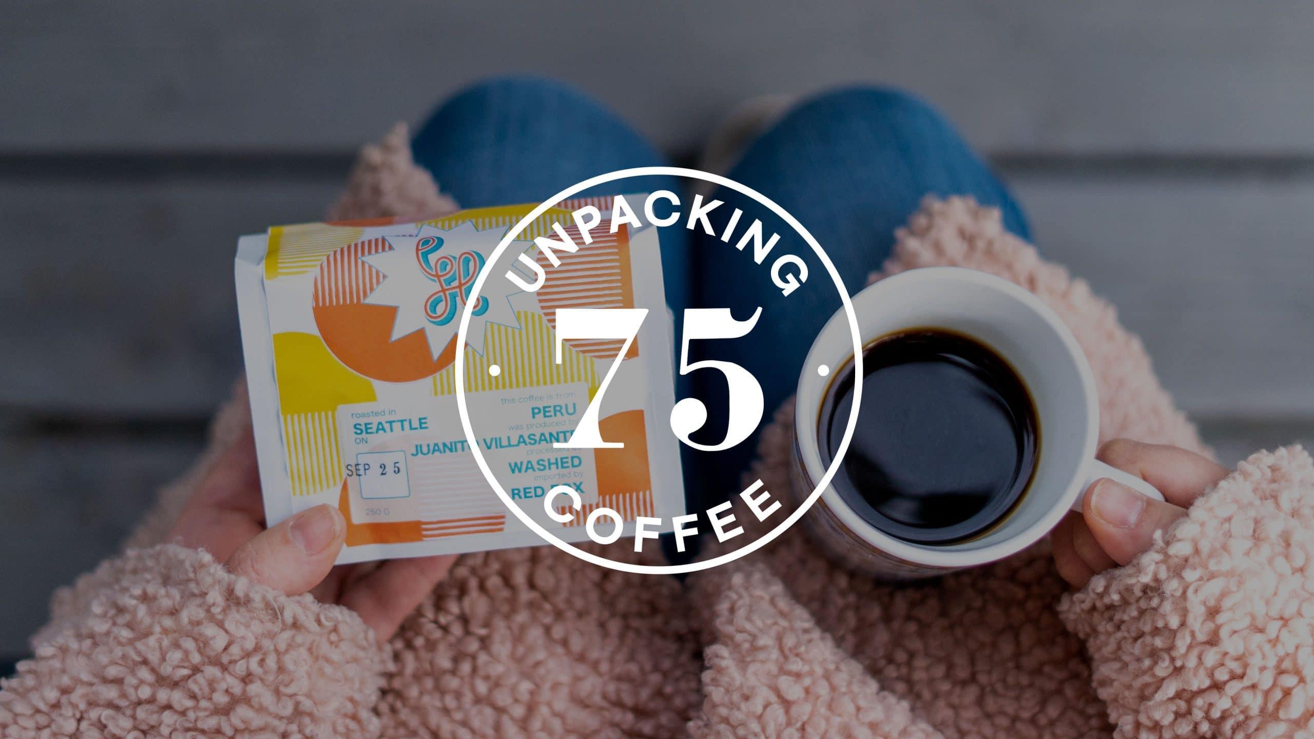 Unpacking Coffee Episode 75 Looking Homeward